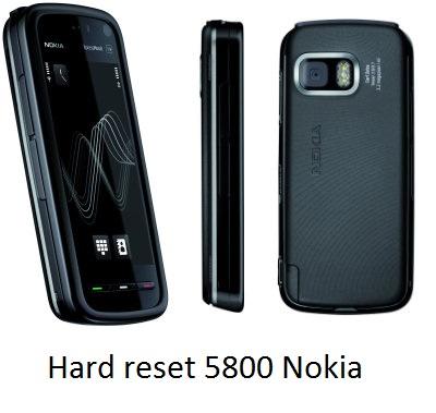 Hard Reset Nokia 5800